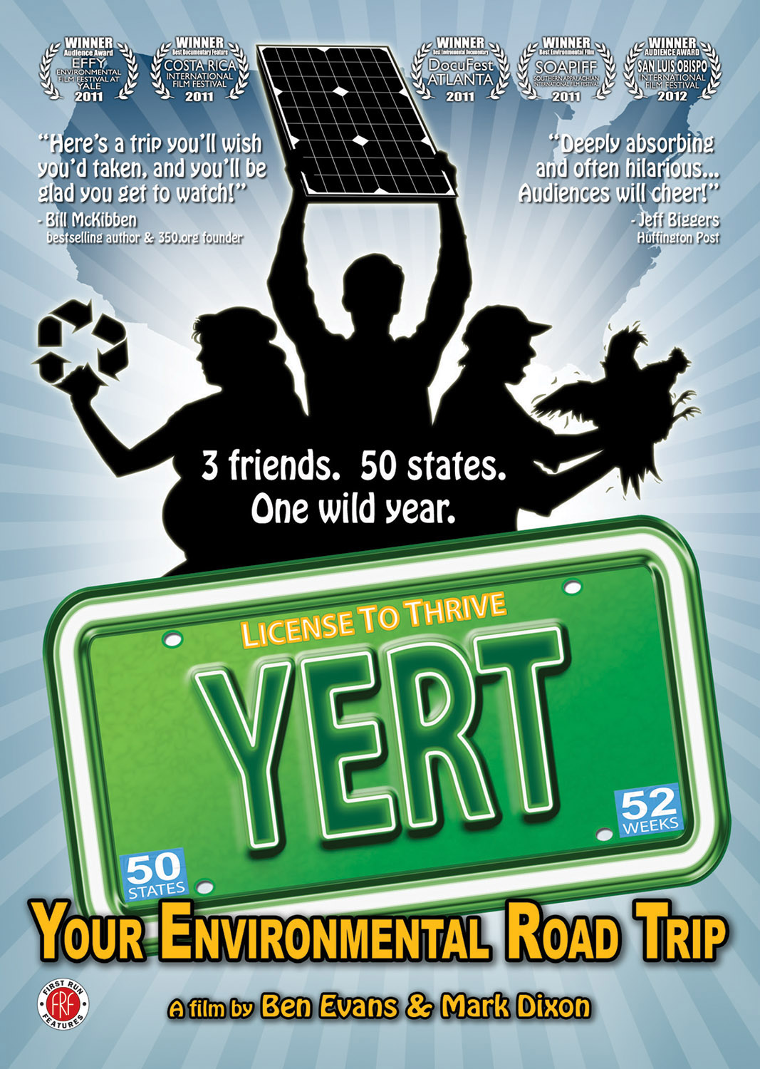 Yert Your Environmental Road Trip This version of yert represents the concern for sustainable living, and for people becoming more aware of being environmentally conscious. first run features