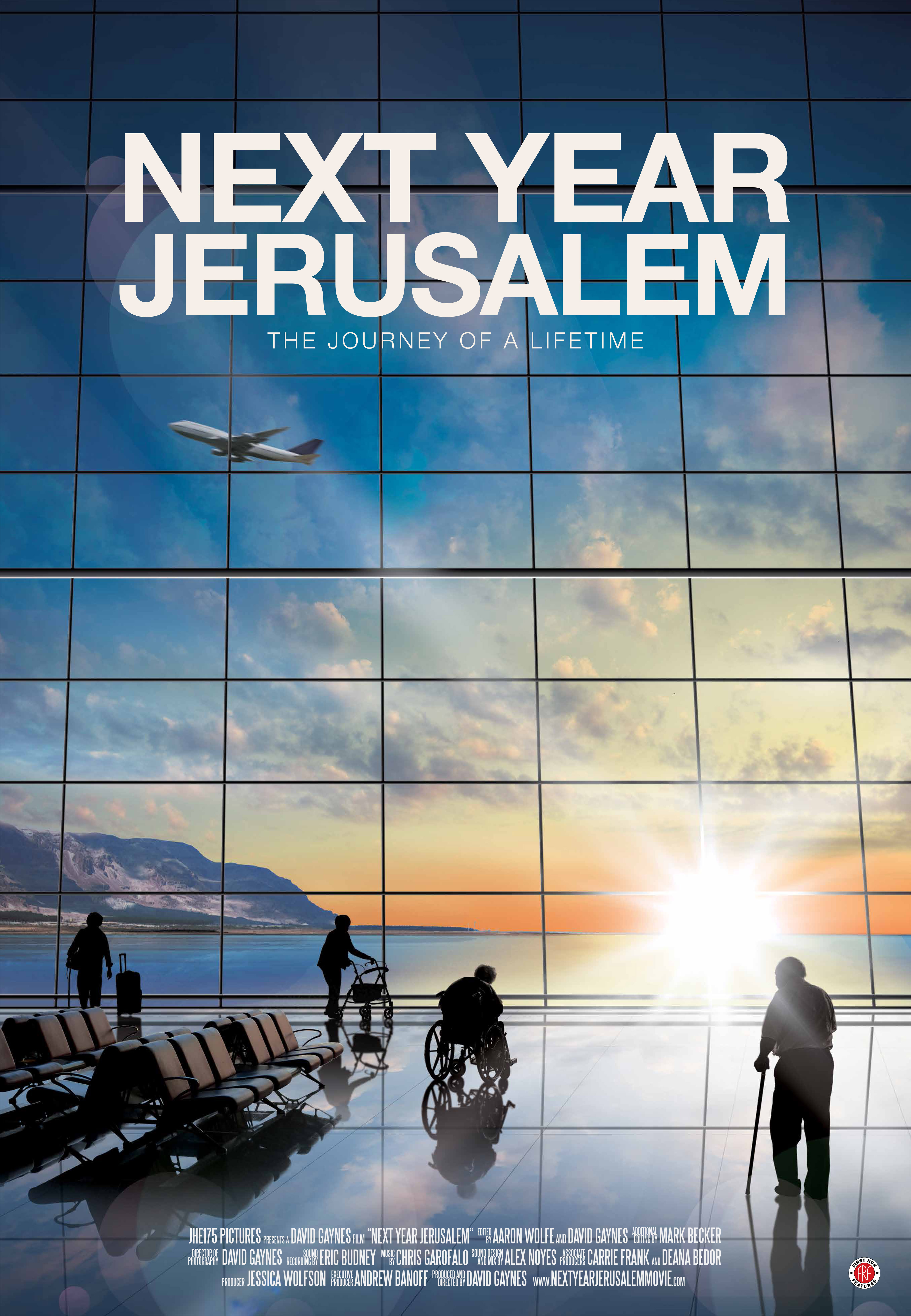 Next Year Jerusalem: The Journey of a Lifetime.